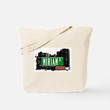 Miriam St, Bronx, NYC Tote Bag