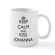 Keep Calm and kiss Johanna Mugs