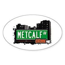 Metcalf Av, Bronx, NYC Oval Decal