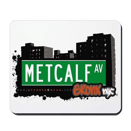 Metcalf Av, Bronx, NYC Mousepad