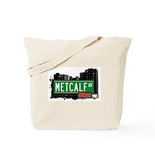 Metcalf Av, Bronx, NYC Tote Bag