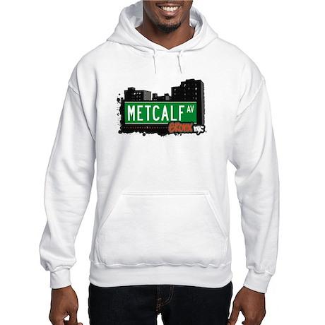 Metcalf Av, Bronx, NYC Hooded Sweatshirt