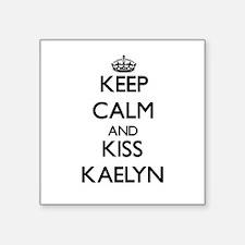 Keep Calm and kiss Kaelyn Sticker