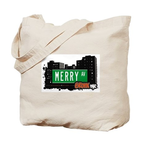 Merry Av, Bronx, NYC Tote Bag