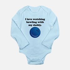 I Love Watching Bowling With My Daddy Body Suit
