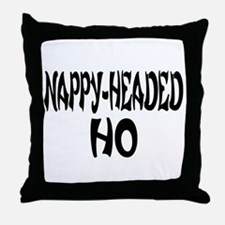 Nappy Headed Ho French Design Throw Pillow