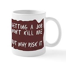 Getting A Job Mug
