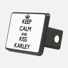 Keep Calm and kiss Karley Hitch Cover