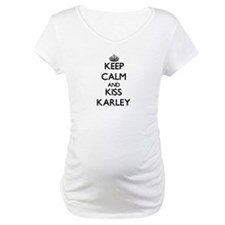 Keep Calm and kiss Karley Shirt