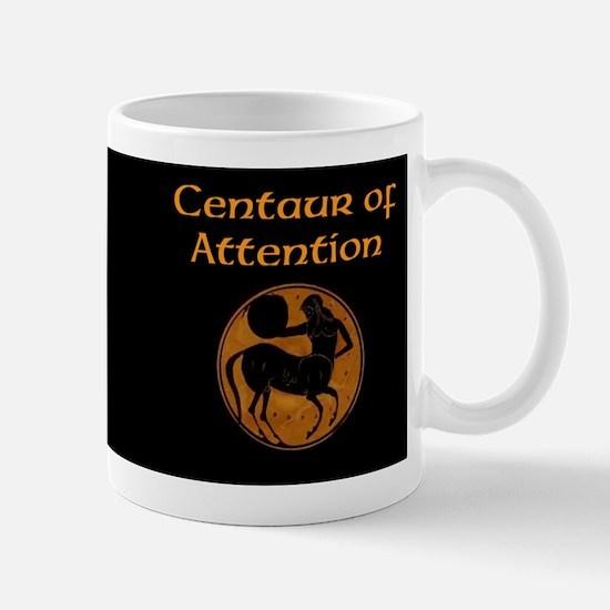 Centaur Of Attention Mug Mugs