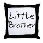 Little Brother (Black Text) Throw Pillow