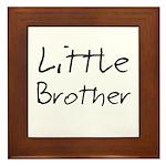 Little Brother (Black Text) Framed Tile