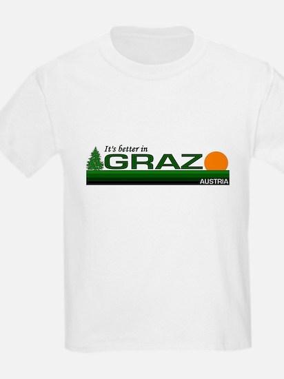 Its Better in Graz, Austria T-Shirt