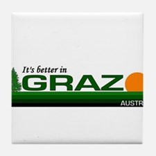 Its Better in Graz, Austria Tile Coaster