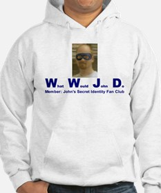 What Would John Do Hoodie