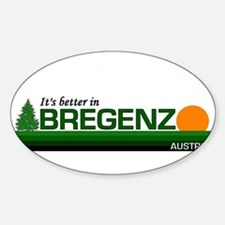 Its Better in Bregenz, Austri Oval Decal