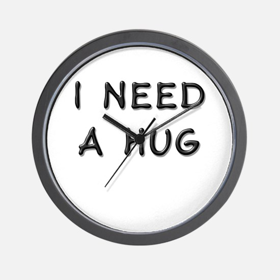 I need a hug Wall Clock
