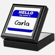 hello my name is carla Keepsake Box