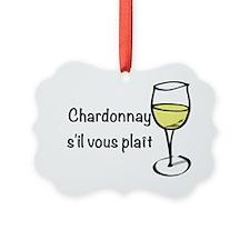 Chardonnay s'il vous plait Ornament