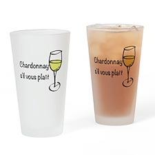 Chardonnay s'il vous plait Drinking Glass