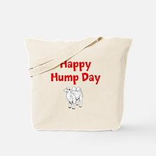 Happy Hump Day Tote Bag
