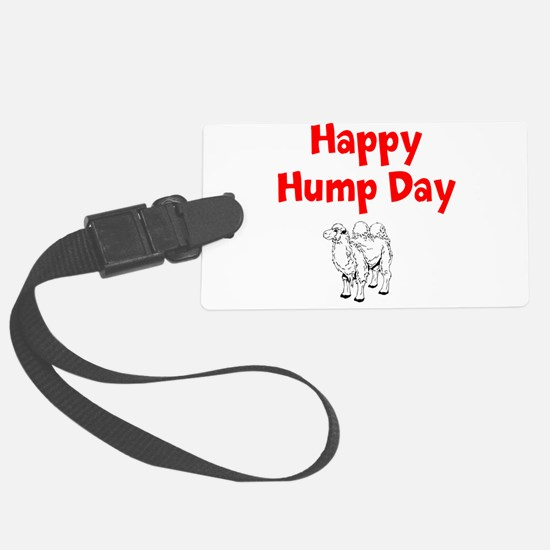 Happy Hump Day Luggage Tag