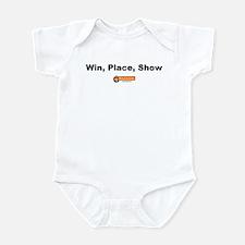 Win, Place, Show -  Infant Bodysuit