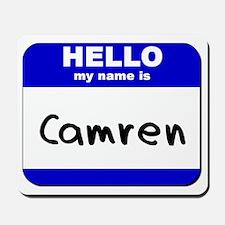hello my name is camren  Mousepad