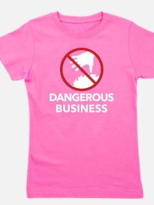 Dangerous Business Girl's Tee