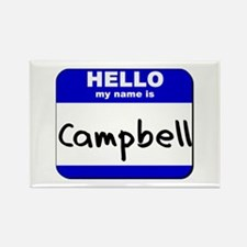 hello my name is campbell Rectangle Magnet