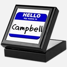 hello my name is campbell Keepsake Box