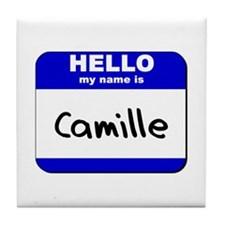 hello my name is camille  Tile Coaster