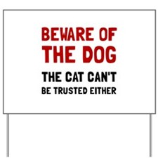 Beware Dog Cat Yard Sign