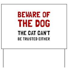 Beware Dog Cat Yard Sign
