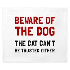 Beware Dog Cat King Duvet