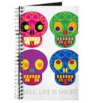 Smile life is short - Skulls Journal