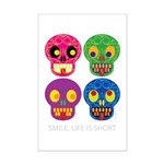 Smile life is short - Skulls Poster Print