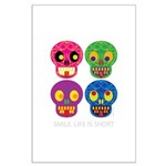 Smile life is short - Skulls Poster