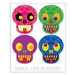 Smile life is short - Skulls Small Poster