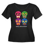 Smile life is short - Skulls Plus Size T-Shirt