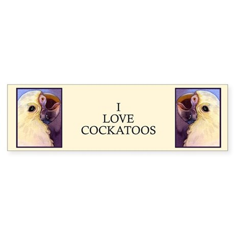 """I LOVE COCKATOOS""..Bumper Sticker"
