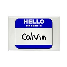 hello my name is calvin Rectangle Magnet
