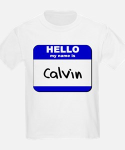 hello my name is calvin T-Shirt