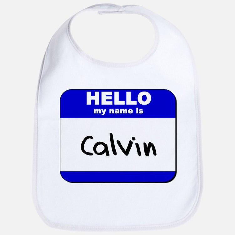 hello my name is calvin  Bib