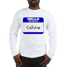 hello my name is calvin Long Sleeve T-Shirt