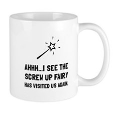 Screw Up Fairy Mugs