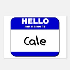 hello my name is cale  Postcards (Package of 8)