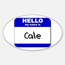 hello my name is cale Oval Decal