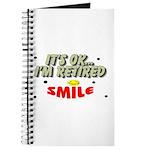 I t's Ok, I'm Retired Notepad/Journal