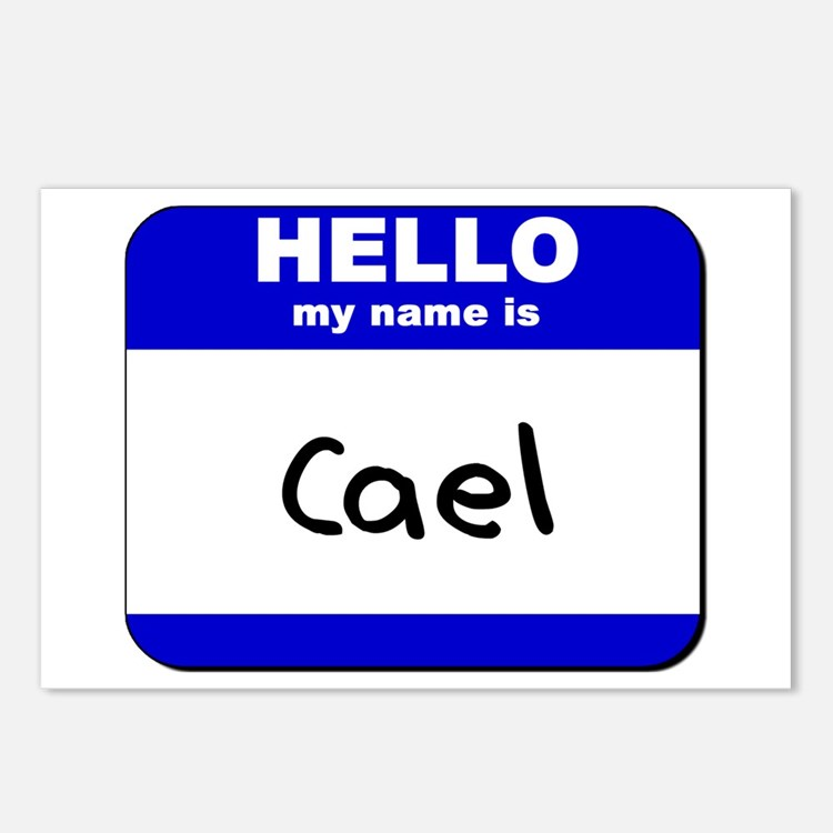 hello my name is cael  Postcards (Package of 8)